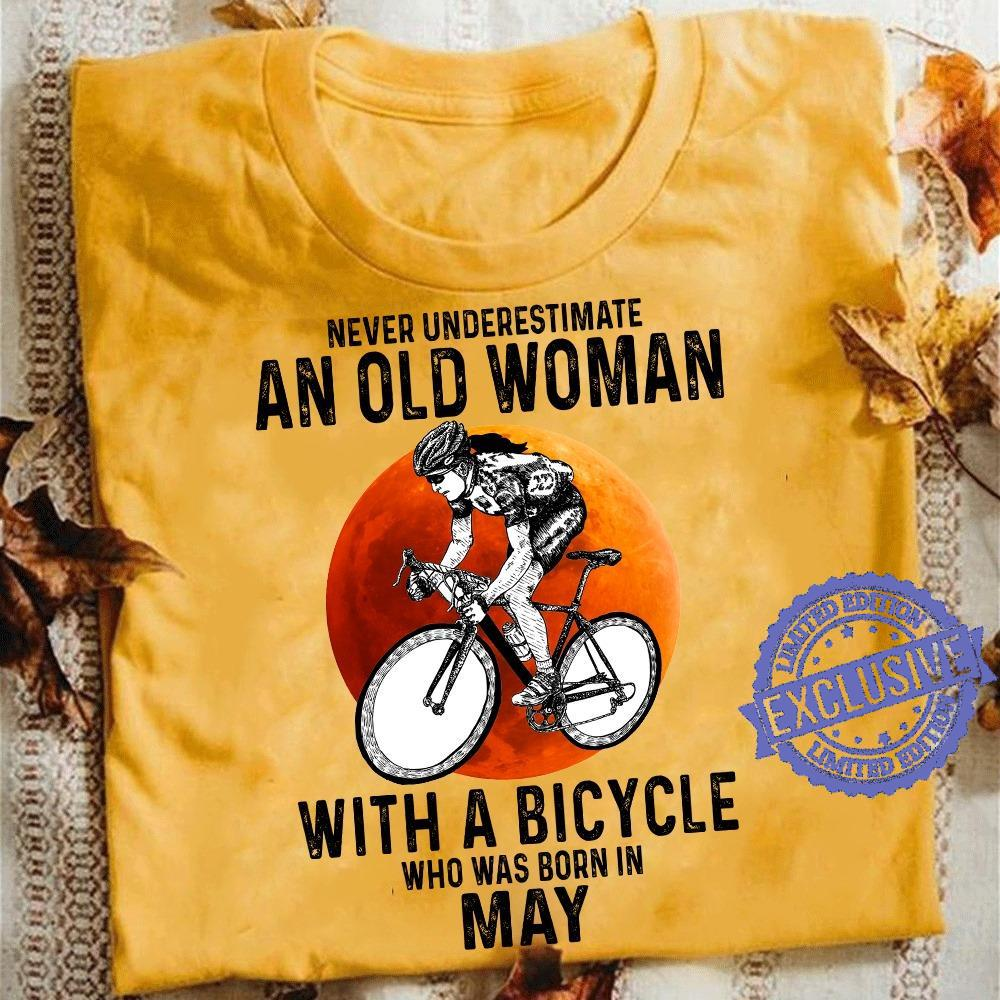 Never underestimate an old woman with a bicycle who was born in may shirt