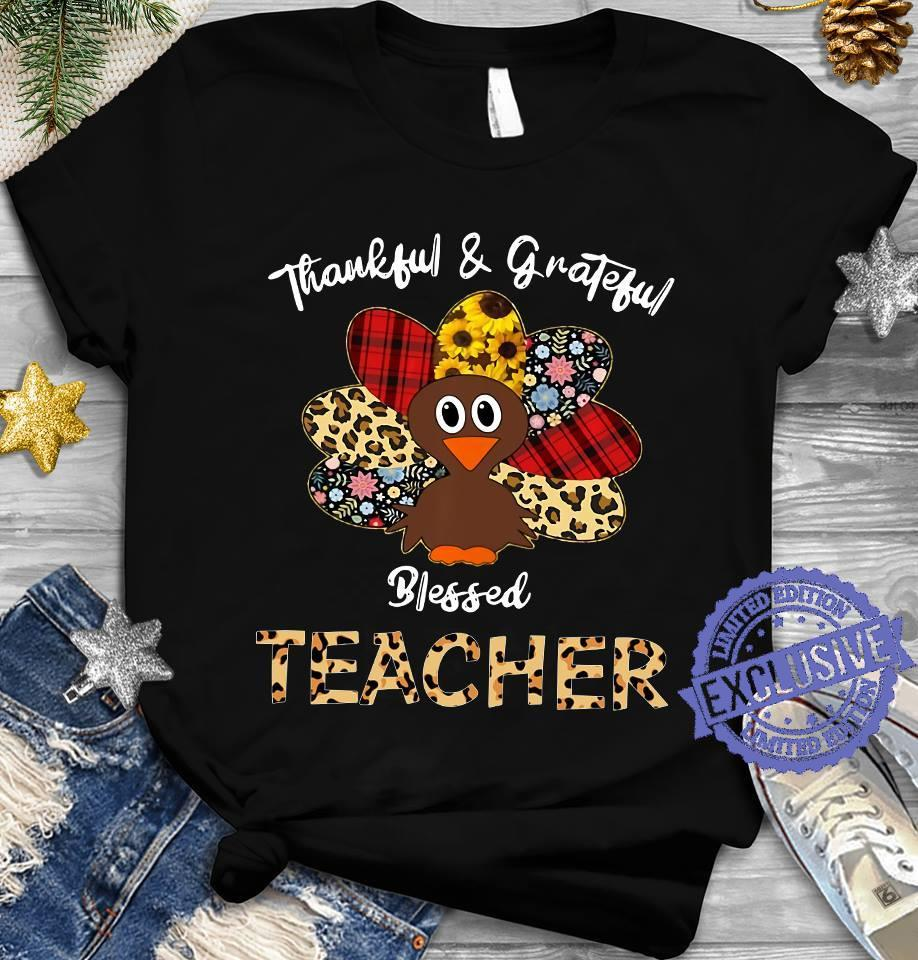 Thankful grateful blessed teacher shirt